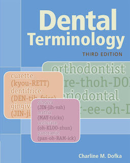 Dental Terminology 3rd Edition by Charline Dofka