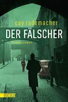 Cay Rademacher - Der Fälscher