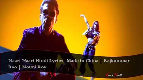 Naari-Naari-Hindi-Lyrics-Made-In-China