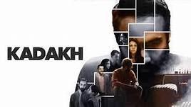 Kadakh (2020) Full Movie Download 480p 720p HD Direct Download Link