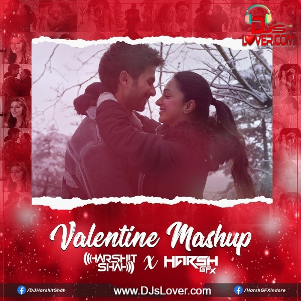 Valentine Mashup DJ Harshit Shah x Harsh GFX