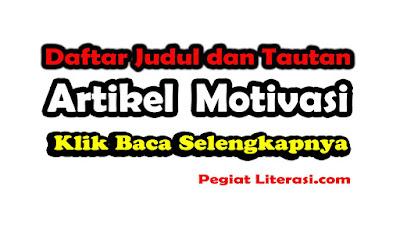Kumpulan artikel motivasi kehidupan