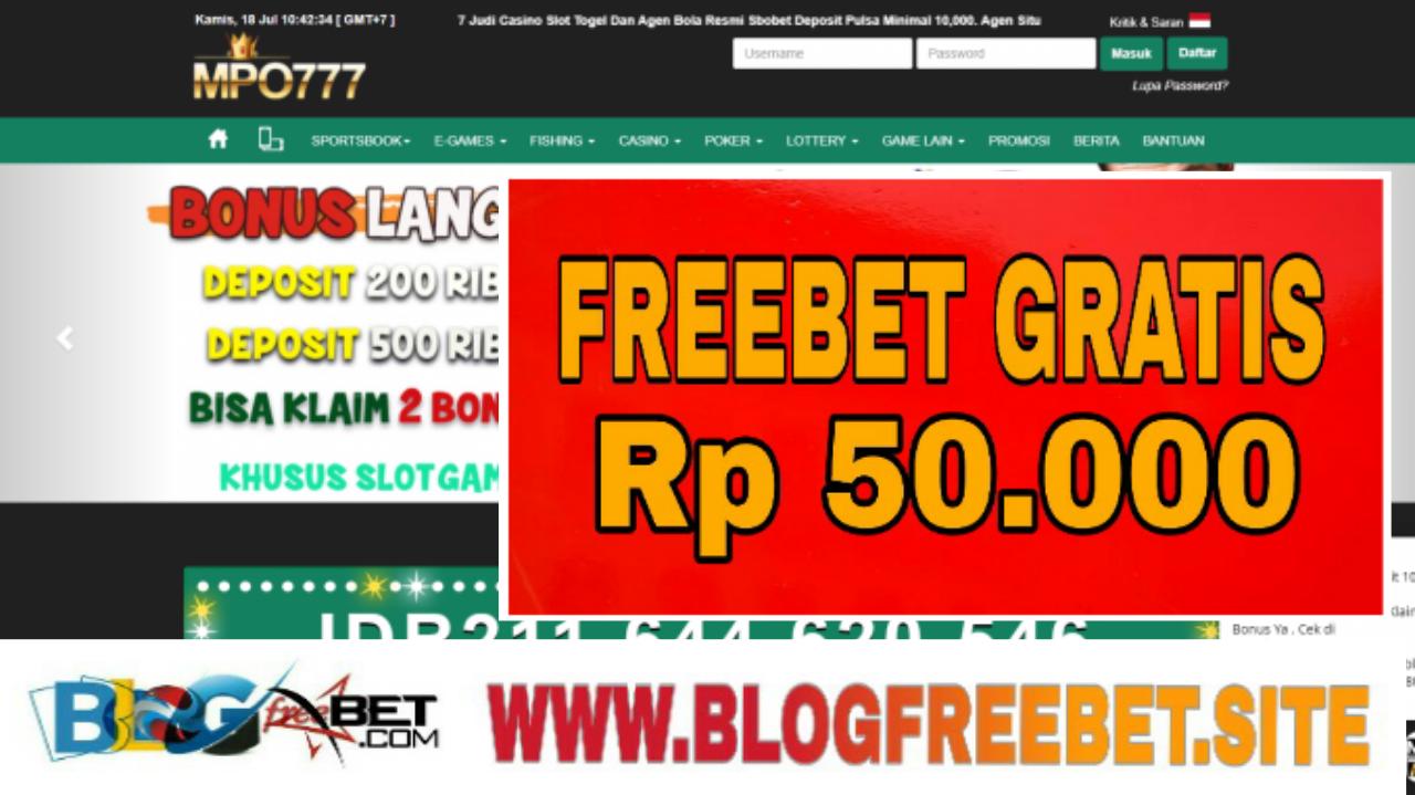 Mpo777 Bonus Freebet Gratis Rp 50 000 Info Freebet Gratis