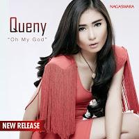 Lirik Lagu Queny Oh My God