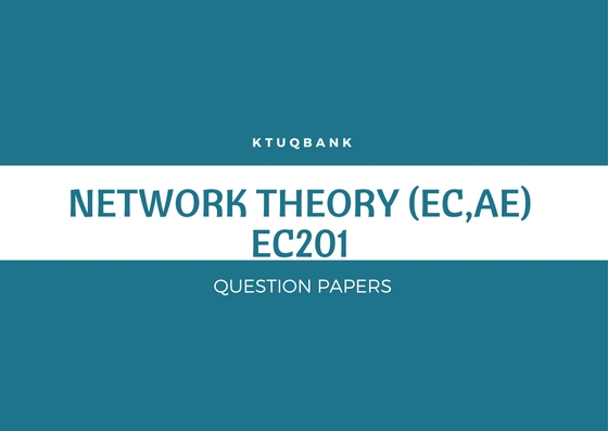 Network Theory | EC201 | Question Papers (2015 batch)