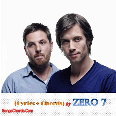 Song Lyrics and Chords by Zero 7