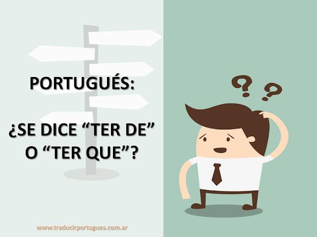 PORTUGUÉS, TER DE, TER QUE, VERBO TER