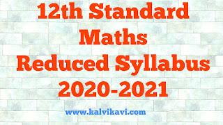 12th std Maths Reduced syllabus 2021 PDF Download
