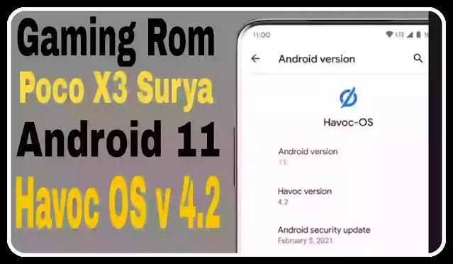 Poco-X3-Surya-Havoc-OS-v-4.2-Gaming-Rom-Android-11