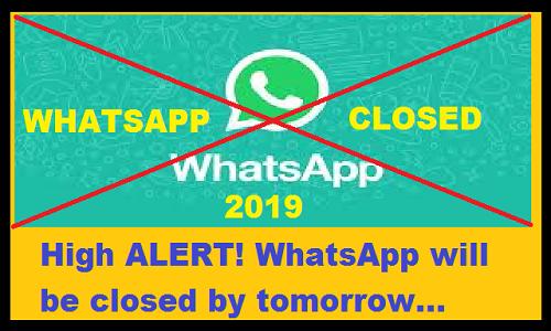 High Alert WhatsApp Closed कल से बंद हो जाएगा WhatsApp, ये है वजह, देखे कौन -कौन से Mobile Phones में बंद होगा WhatsApp...