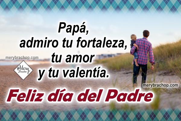 Cortas frases para felicitar a papá en el día de los padres, imágenes bonitas, mensajes cortos para papá de hijo o hija por Mery Bracho.