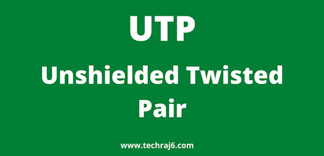 UTP full form, What is the full form of UTP