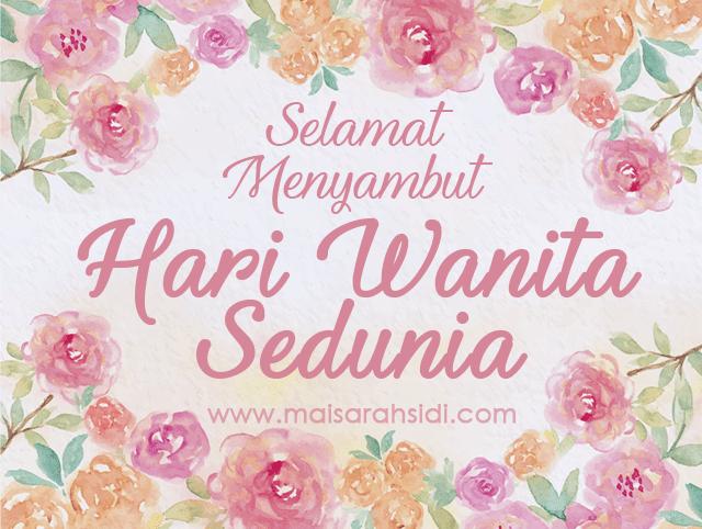 Selamat Menyambut Hari Wanita Sedunia!