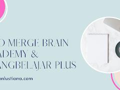 Info merge Brain Academy & ruangbelajar Plus