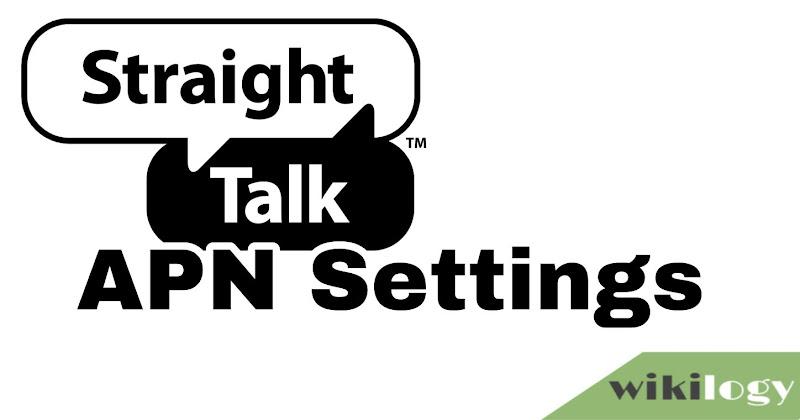 Straight Talk Wireless APN Settings