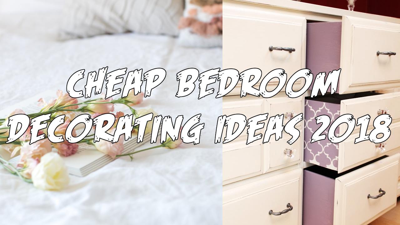 Cheap Bedroom Decorating Ideas 2018