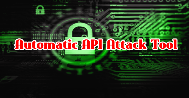 Automatic API Attack Tool 2019