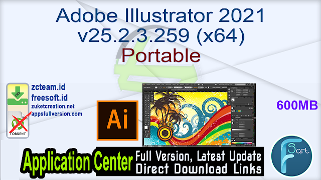 Adobe Illustrator 2021 v25.2.3.259 (x64) Portable _ ZcTeam.id