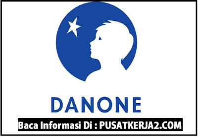 Loker Danone Indonesia Terbaru Oktober 2019 S1 & S2