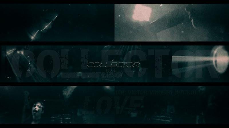 COLLECTOR - ¨Love¨ - Videoclip - Director: Víctor Vinuesa (Vitiko). Portal Del Vídeo Clip Cubano. Música cubana. Rock. CUBA