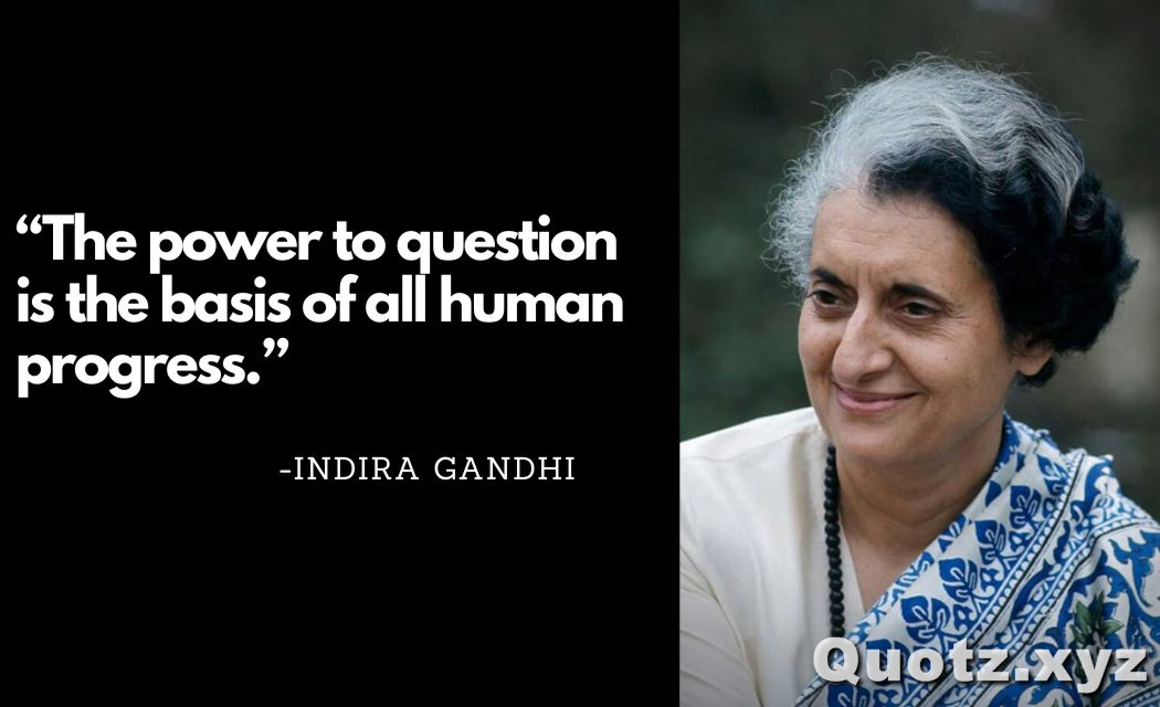 Famous Quotes By Indira Gandhi On Leadership, Motivation, Inspiration, Students, Poverty, Power, Politics with Quotes Images