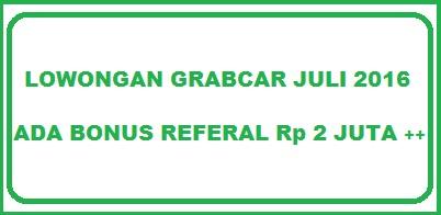 lowongan grabcar, lowongan grabcar juli 2016, cara daftar grabcar, pendaftaran grabcar juli 2016, pendaftaran grabcar 2016