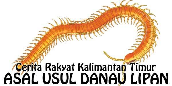Asal Usul Danau Lipan, Cerita Kalimantan Timur