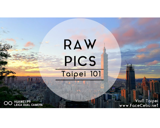 Unedited Shots of Taipei 101 By Huawei P9 Smartphone