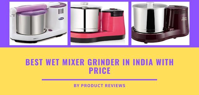 Best Wet Mixer Grinder in India with Price buy online