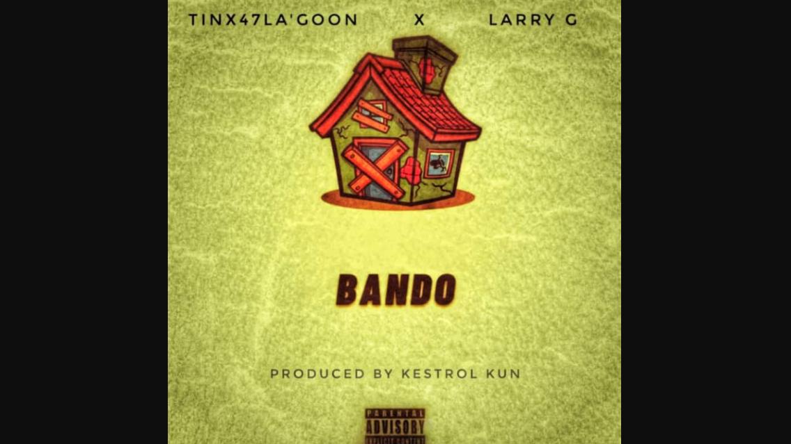 Tinx47 and Larry G Bando