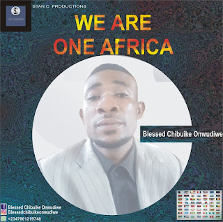 Download Mp3: Blessed Chibuike – We Are One (One Africa)