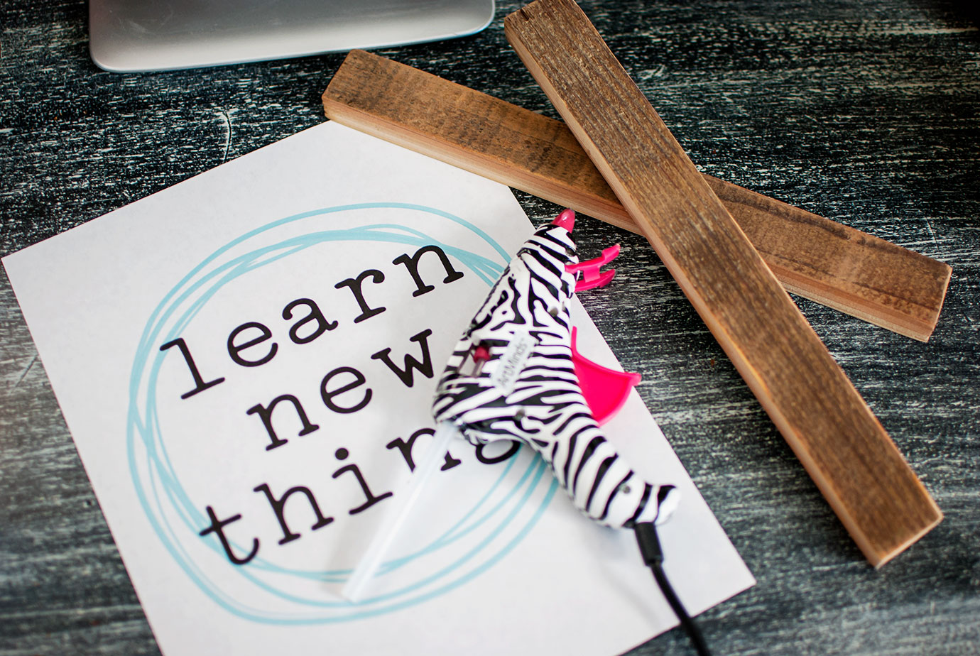 Learn New Things Printable and DIY Supplies, Hot Glue Gun and Wood For a Frame