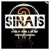 S-Kid - Sinais (feat. Fúria & DL - Hot) 2019