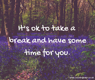 """Bluebell woods with message """"It's ok to take a break and have some time for you"""""""
