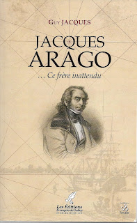 Guy Jacques, Jacques Arago, ce frère inattendu, Les éditions François de Galice, [2018]