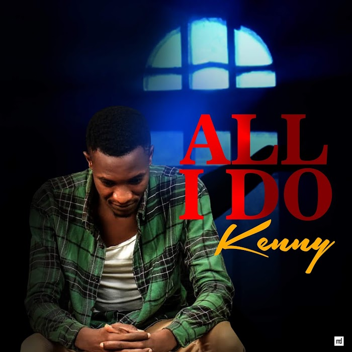 Music || All I Do || by Kenny (m&m by KDs Records)