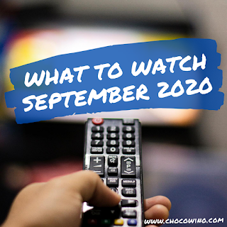 What to Watch September 2020