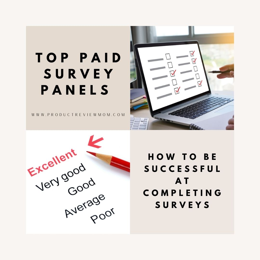 Top Paid Survey Panels and How to Be Successful at Completing Surveys
