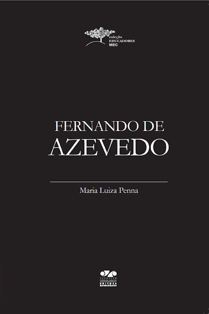 Fernando de Azevedo - Maria Luiza Penna