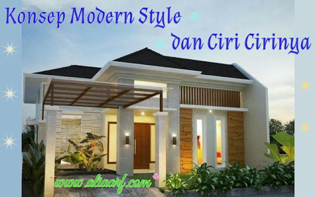 Konsep modern style dan ciri-cirinya