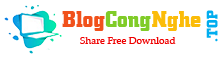 Blog Công Nghệ - Chia sẻ miễn phí