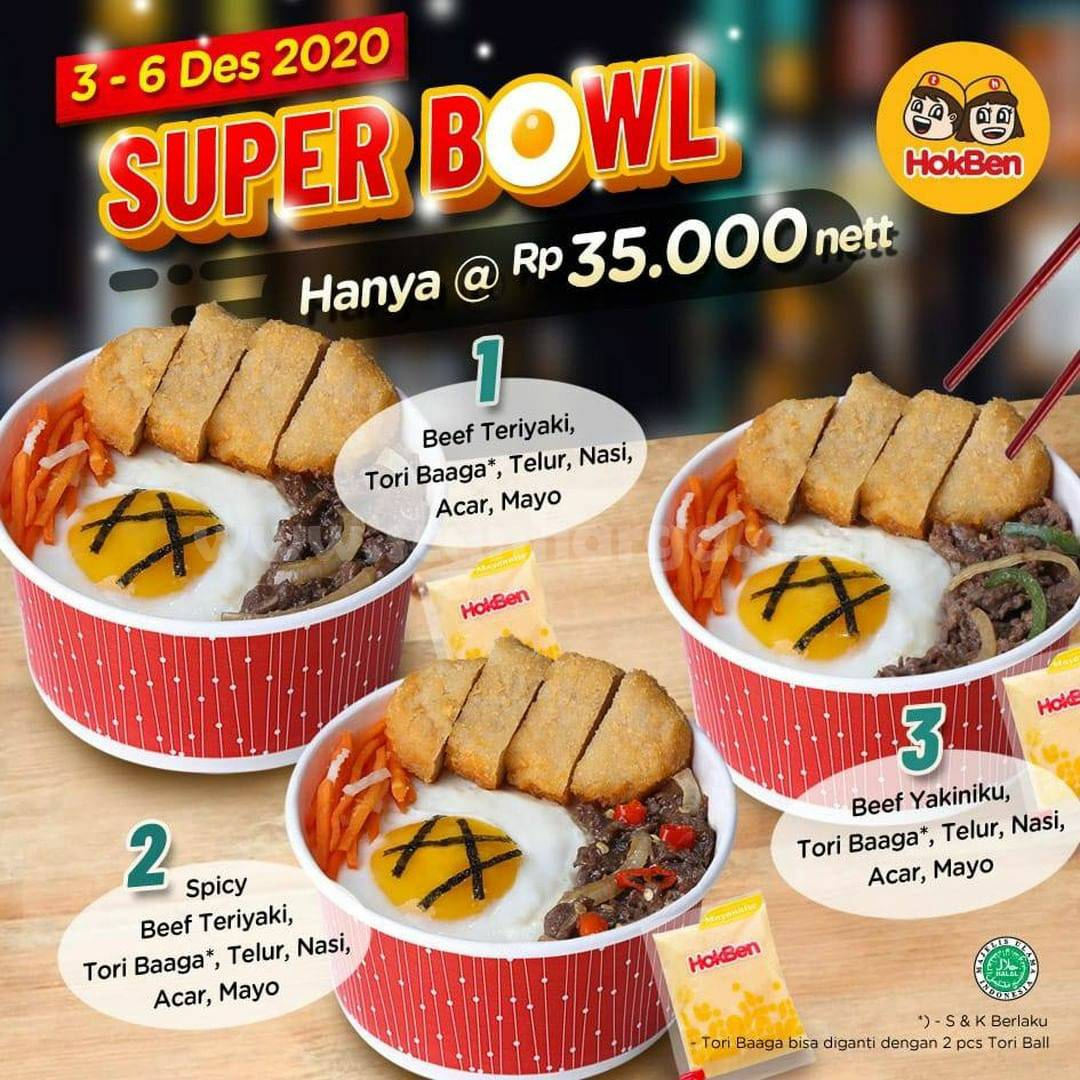 Promo Hokben SUPER BOWL: Bebas Pilih harga hanya Rp 35.000 nett*