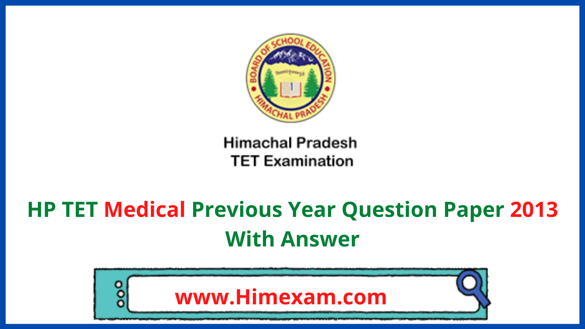 HP TET Medical Previous Year Question Paper 2013 With Answer