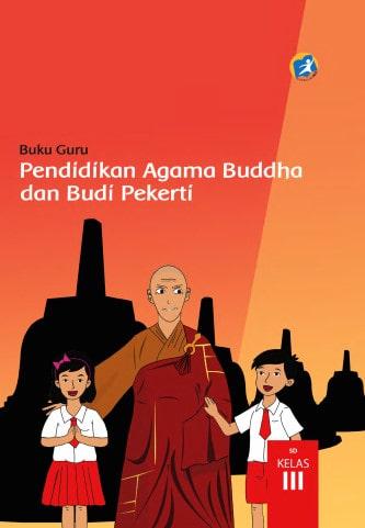 Buku Guru Kelas 3 SD Pendidikan Agama Buddha dan Budi Pekerti K13 Edisi Revisi 2017