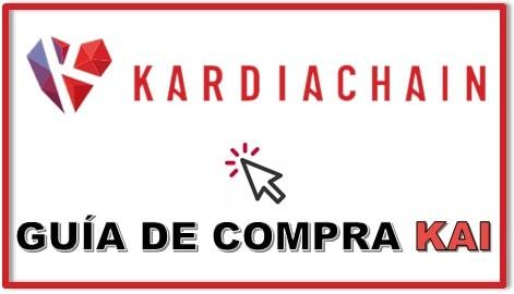 Cómo y Dónde Comprar KARDIACHAIN (KAI) Tutorial Actualizado