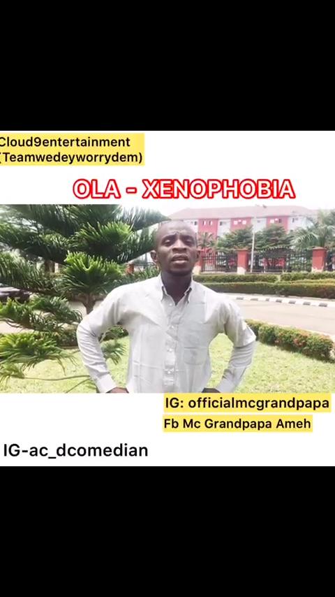 Comedy: MC Grandpapa - Ola - Xenophobia
