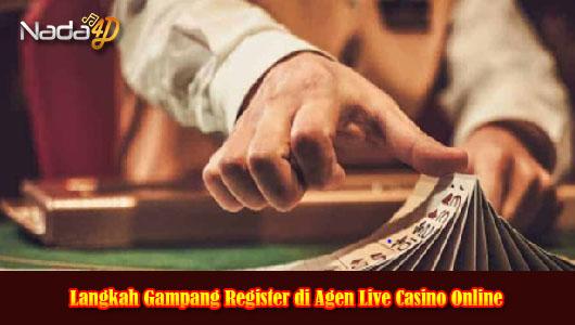 Langkah Gampang Register di Agen Live Casino Online