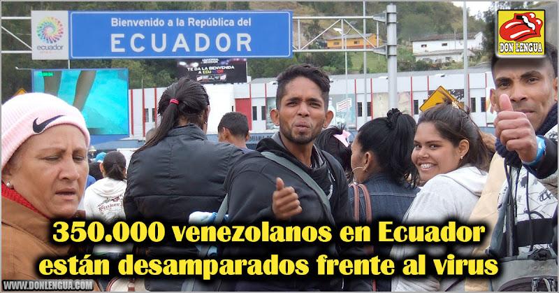 350.000 venezolanos en Ecuador están desamparados frente al virus