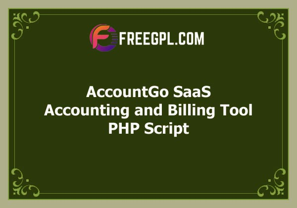 AccountGo SaaS – Accounting and Billing Tool Free Download