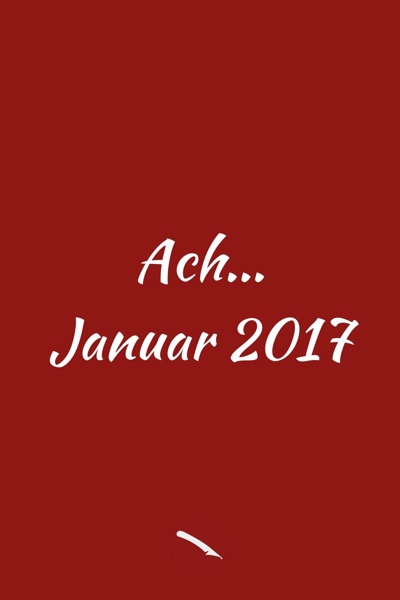 Ach Januar... | Der Monatsrückblick im Blog für Food, travel, love | Arthurs Tochter kocht. von Astrid Paul